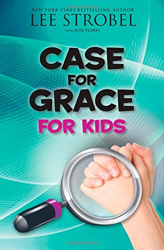 Case for Grace for Kids - Book  of the Cases for Christianity