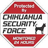 "Chihuahua Dog Yard Sign ""Security Force Chihuahua"""