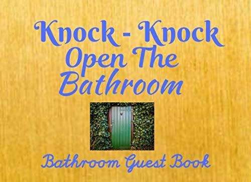 Open The Bathroom: Funny Bathroom Guest Book