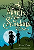 A Month of Sundays, Ruth White, 0374399123