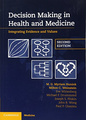 (Decision Making in Health and Medicine: Integrating Evidence and Values)