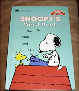 Peanuts Snoopy: SNOOPY'S WORD BOOK: Charles M  Schulz