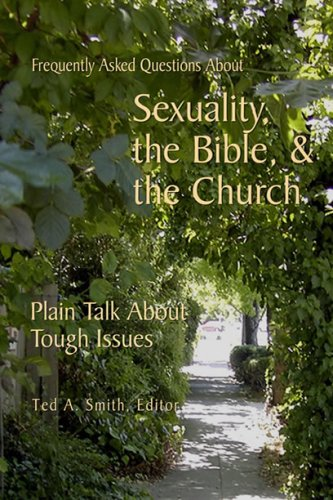 Repeatedly Asked Questions About Sexuality, the Bible, & the Church