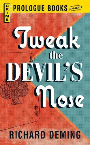 book cover of Tweak the Devil\'s Nose