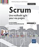 Scrum - Une méthode agile pour vos projets (2e édition)