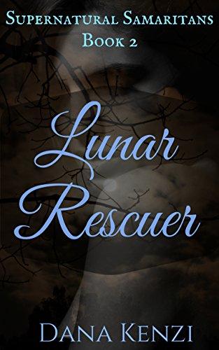 Lunar Rescuer: Halloween Werewolf Romance (Supernatural Samaritans Book 2)