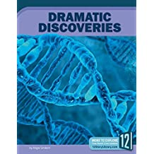 Dramatic Discoveries (Unbelievable)