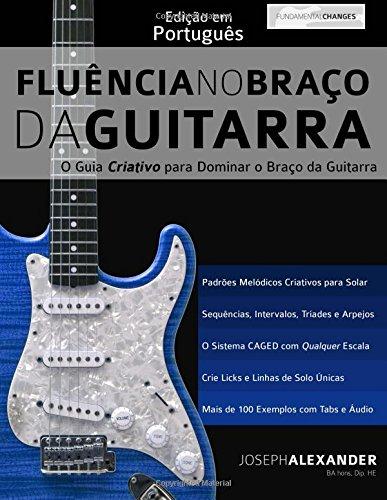 Fluencia No Braco Da Guitarra: Edicao Em Portugues