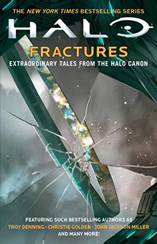 Halo: Fractures: Extraordinary Tales from the Halo Canon (18)