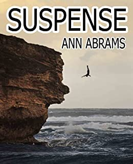 Suspense: coming of age short stories