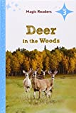 img - for Deer in the Woods (Magic Readers, Level 3) book / textbook / text book