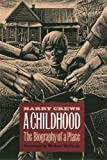 img - for A Childhood: The Biography of a Place book / textbook / text book
