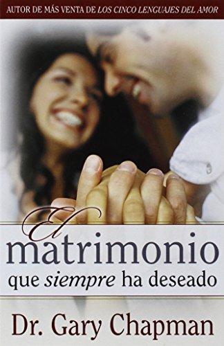 El matrimonio que siempre ha deseado-bolsillo (Spanish Edition)