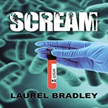 Scream Audiobook by Laurel Bradley Narrated by Joe Cliff Thompson, Joe Cliff Thompson