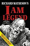 Richard Matheson's I Am Legend [RICHARD MATHESONS I AM LEG -OS]