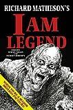 Richard Matheson's I Am Legend [RICHARD MATHESONS I AM LEG -OS]