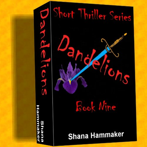 Dandelions (Twelve Terrifying Tales for 2011 Book 9)