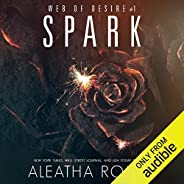Spark: Web of Desire, Book 1