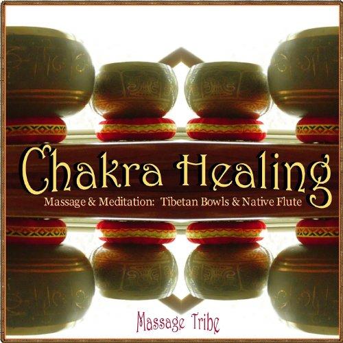 Chakra Healing - Massage & Med...