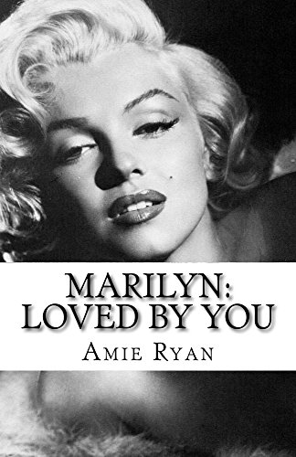 Marilyn: Loved By You
