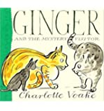 {GINGER AND THE MYSTERY VISITOR - GREENLIGHT BY VOAKE, CHARLOTTE } [HARDCOVER]