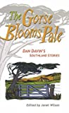 The Gorse Blooms Pale, Dan Davin, 1877372420