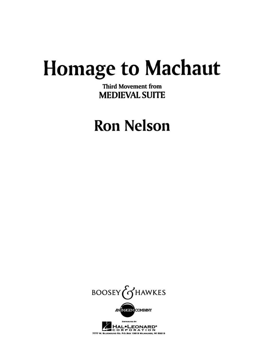 Boosey and Hawkes Homage to Machaut (No. 3 from Medieval Suite) Concert Band Composed by Ron Nelson pdf epub