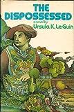 The Dispossessed, Ursula K. Le Guin, 0060125632