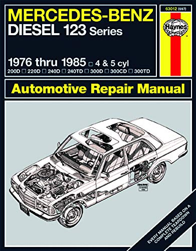 (Mercedes Benz Diesel Automotive Repair Manual: 123 Series, 1976 thru 1985 (Haynes Repair Manual))