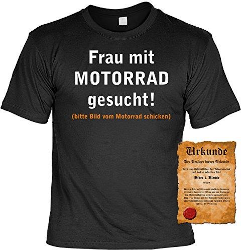 T-Shirt mit Urkunde - Frau mit Motorrad gesucht - Bitte Bild vom Motorrad schicken - lustiges Sprüche Shirt als Geschenk für echte Biker mit Humor - NEU mit gratis Zertifikat!