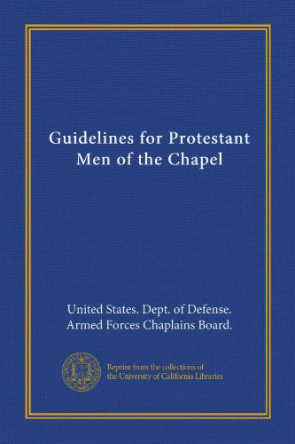 Guidelines for Protestant Men of the Chapel