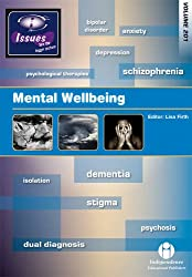Mental Wellbeing: v. 201 (Issues Series Vol 201) (Issues Series Vol 141)