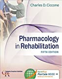 Pharmacology in Rehabilitation (Contemporary Perspectives in Rehabilitation)