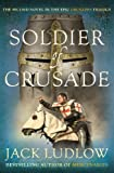 Soldier of Crusade, Jack Ludlow, 074901105X