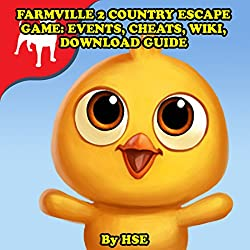 Farmville 2 Country Escape Game: Events, Cheats, Wiki, Download Guide