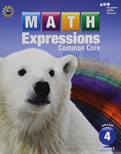 Math Expressions: Student Activity Book, Grade 4, Vol. 2