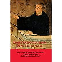 Martinho Lutero - Obras Selecionadas Vol. 12: Interpretação do Antigo Testamento - Textos Selecionados da Preleção sobre Gênesis