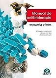 Manual de antibioterapia en pequeños animales - Libros de veterinaria - Editorial Servet