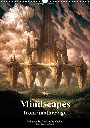Mindscapes from another age 2018: The second volume of fantasy paintings by Christophe Vacher (Calvendo Art) ebook