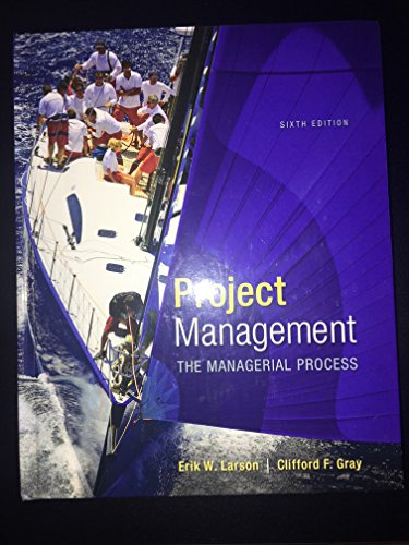 project management clifford f gray erik w larson Erik w larson clifford f gray oregon state university mc graw hill education  contents preface ix chapter 1 modern project management 2 11 what is a project 6 what a project is not 7 program versus project 7 the project life cycle 8 the project manager 9 being part of a project team 11 12 current drivers of project management 12.