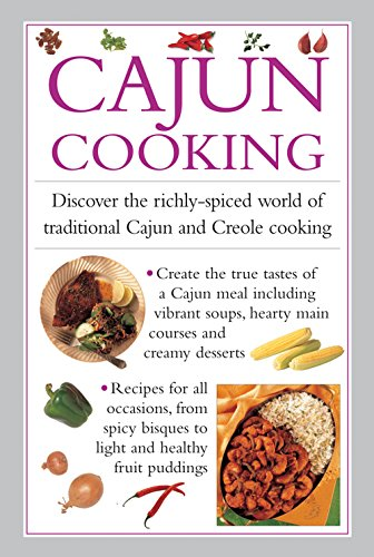 Search : Cajun Cooking: Discover the richly-spiced world of traditional Cajun and Creole cooking