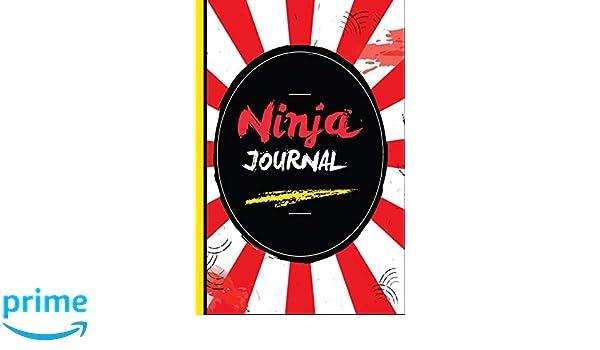 Ninja Journal: ESCape Press: 9781724035837: Amazon.com: Books