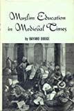 img - for Muslim Education in Medieval Times book / textbook / text book
