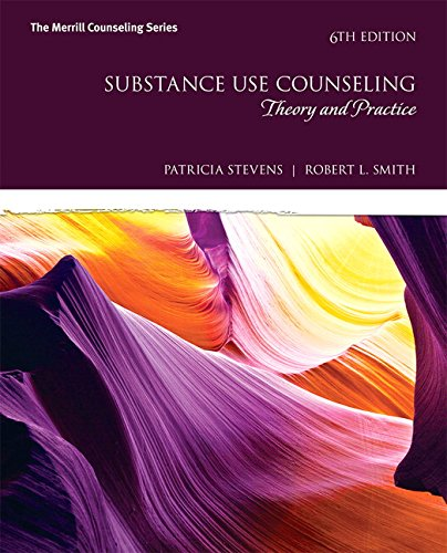 134055934 - Substance Use Counseling: Theory and Practice (6th Edition) (The Merrill Counseling Series)