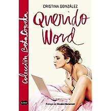 Querido word (Colección @BetaCoqueta): Con prólogo de Elísabet Benanvent