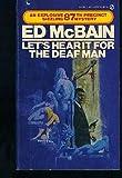 Let's Hear It for the Deaf Man, Ed McBain, 0451119762