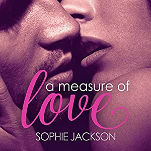 A Measure of Love: A Pound of Flesh Audiobook by Sophie Jackson Narrated by Siri Steinmo