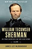 William Tecumseh Sherman: In the Service of My