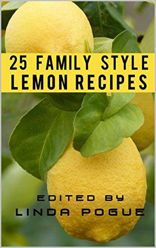 25 Family Style Lemon Recipes (Family Style (Lemonade Pie Recipe)