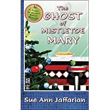 The Ghost of Mistletoe Mary (Ghost of Granny Apples)